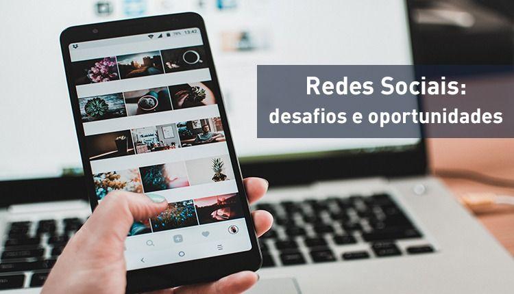gestao-de-redes-sociais-desafios-e-oportunidades